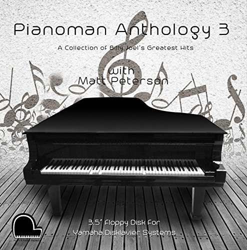 (Piano Man Anthology 3 - Billy Joel Collection - Yamaha Disklavier Compatible Player Piano Music on 3.5