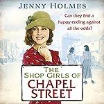 The Shop Girls of Chapel Street | Jenny Holmes