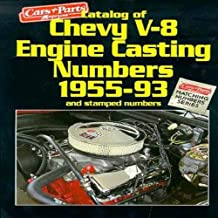 Catalog of Chevy V-8 Engine Casting Numbers 1955-1993