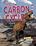 The Carbon Cycle (Earth's Cycles in Action)