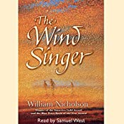The Wind Singer: The Wind on Fire Trilogy, Book 1 | William Nicholson