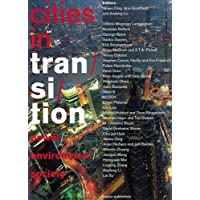 Cities in Transition: Power/Environment/Society