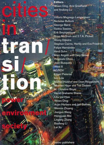 Cities in Transition: Power, Environment, Society