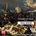 Guerre et Paix 4 Audiobook by Léon Tolstoï Narrated by Eric Herson-Macarel