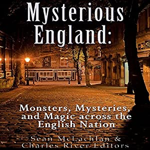 Mysterious England Audiobook