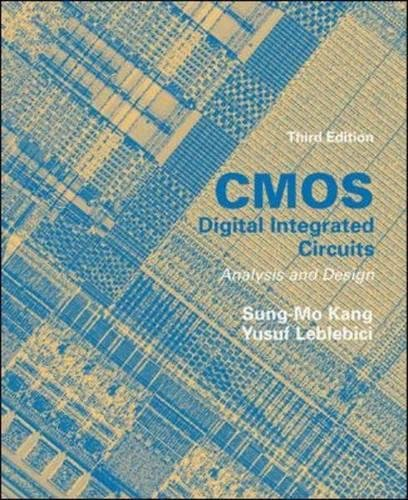 CMOS Digital Integrated Circuits Analysis & Design
