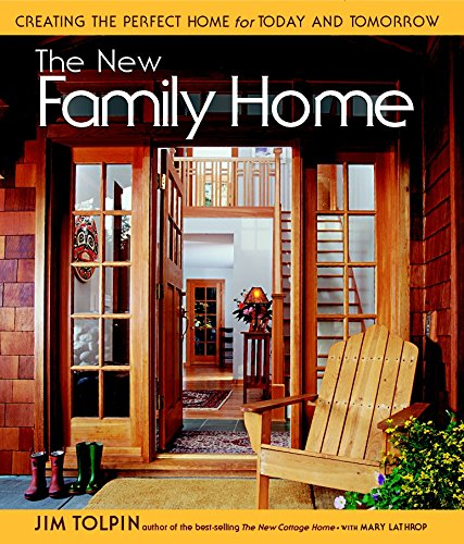 Download The New Family Home: Creating the Perfect Home for Today and Tomorrow ebook