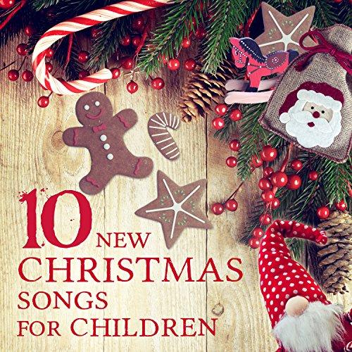 10 new christmas songs for children the best xmas songs for kids and babies - Best New Christmas Songs