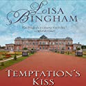 Temptation's Kiss Audiobook by Lisa Bingham Narrated by Ruth Urquhart