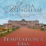 Temptation's Kiss | Lisa Bingham
