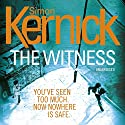 The Witness Audiobook by Simon Kernick Narrated by Diana Kent, Jonathan Keeble, Paul Thornley