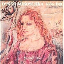 OSKAR KOKOSCHKA, 1886-1980. Memorial exhibition. May-June 1981. Introduction by Heinz Spielmann.