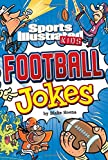 Sport Illustrated Kids Football Jokes! (Sports Illustrated Kids All-Star Jokes!)
