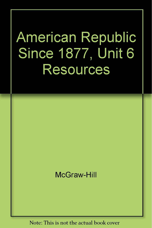 Download American Republic since 1877, Unit 6 Resources pdf