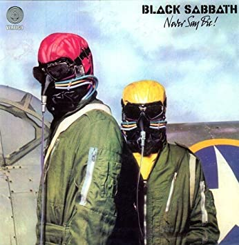 Image result for black sabbath never say die