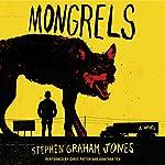 Mongrels: A Novel | Stephen Graham Jones