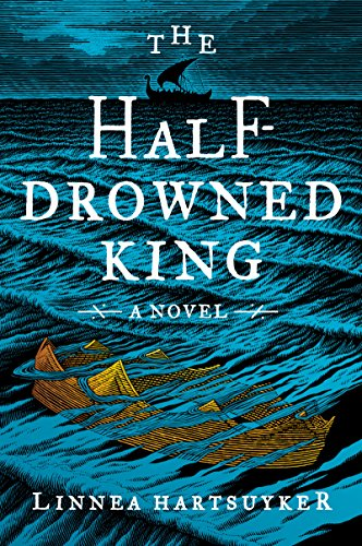 The Half-Drowned King: A Novel (The Golden Wolf Saga)