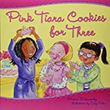 Pink Tiara Cookies For Three