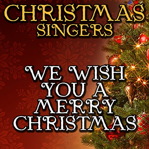 We Wish You a Merry Christmas by Christmas Singers on Amazon Music - Amazon.com