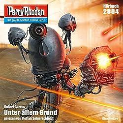 Unter allem Grund (Perry Rhodan 2884)