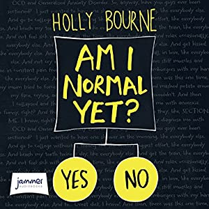 Am I Normal Yet? Audiobook