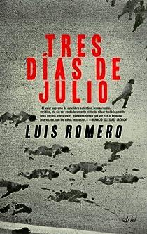 Tres días de julio par Romero