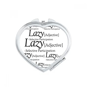 Amazoncom Diythinker Meaning Of Lazy Funny Quote Heart Compact