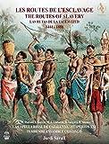 The Routes Of Slavery - Die Sklavenrouten (+DVD)