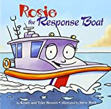 img - for Rosie the Response Boat book / textbook / text book