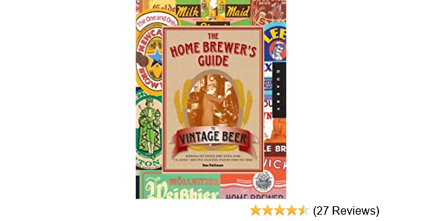 Amazon the home brewers guide to vintage beer ebook ronald amazon the home brewers guide to vintage beer ebook ronald pattinson kindle store fandeluxe Images