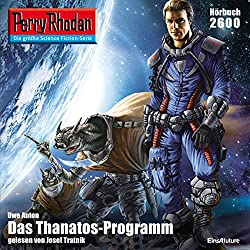 Das Thanatos-Programm (Perry Rhodan 2600)