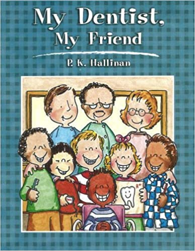 Book My Dentist, My Friend by P. K. Hallinan (2002-03-01)