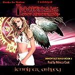 Immortals: The Redeeming: Immortals Series, Book 5   Jennifer Ashley