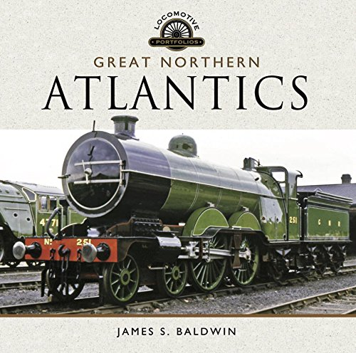 The Great Northern Atlantics: (Locomotive - History Models Oakley
