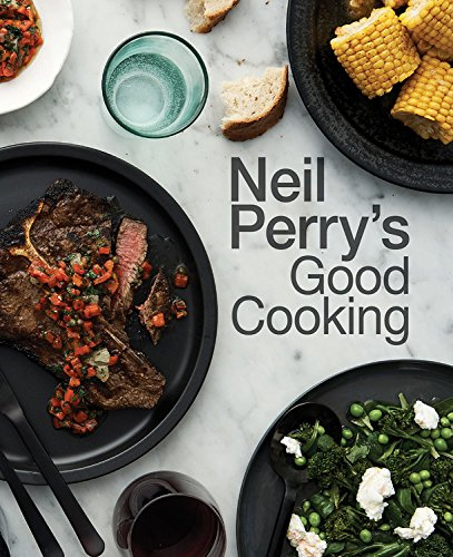 Neil Perry's Good (Neil Perry)