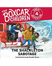 The Shackleton Sabotage: The Boxcar Children Great Adventure, Book 4
