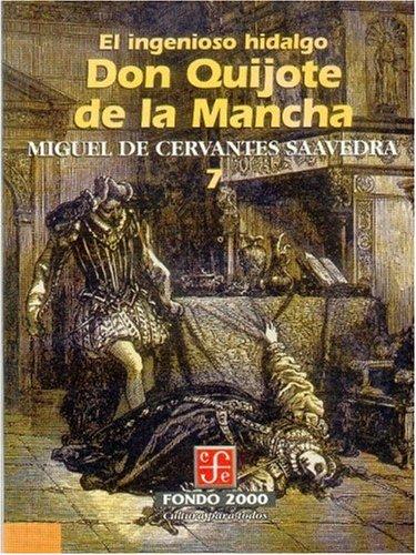 El ingenioso hidalgo don Quijote de la Mancha, 7 (Fondo 2000) (Spanish Edition)