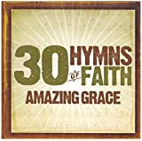 30 Hymns of the Faith 1: Amazing Grace