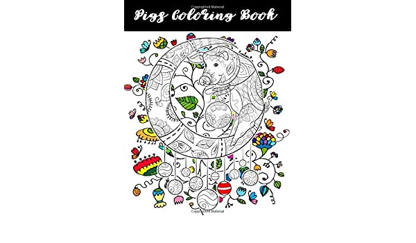 Pigs Coloring Book: Pigs Dogs Cats Sloth Animals Coloring