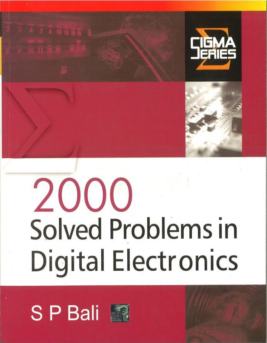 2000 Solved Problems in Digital Electron: S P Bali: 9780070588318:  Amazon.com: Books
