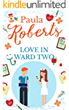 Love in Ward Two (English Edition)