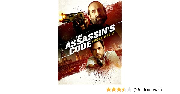 The Assassin's Code - 2018 directed by David A. Armstrong.