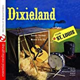 Dixieland From St. Louis (Digitally Remastered )