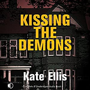 Kissing the Demons Audiobook