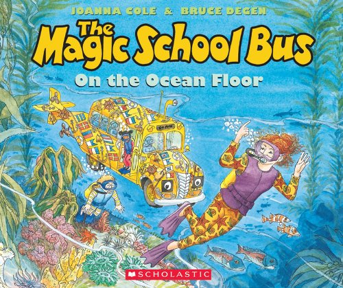 The Magic School Bus on the Ocean Floor
