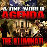 A One World Agenda: The Illuminati | Philip Gardiner