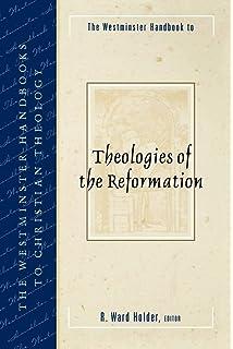 The Westminster Handbook to Reformed Theology (Westminster Handbooks