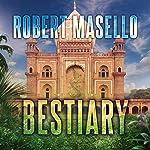Bestiary | Robert Masello