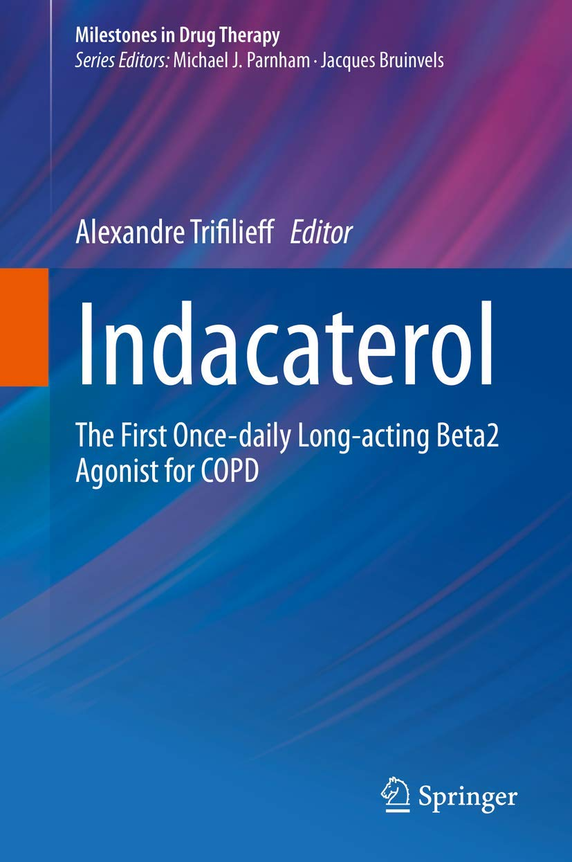 Indacaterol The First Once daily Long acting Beta20 Agonist for ...