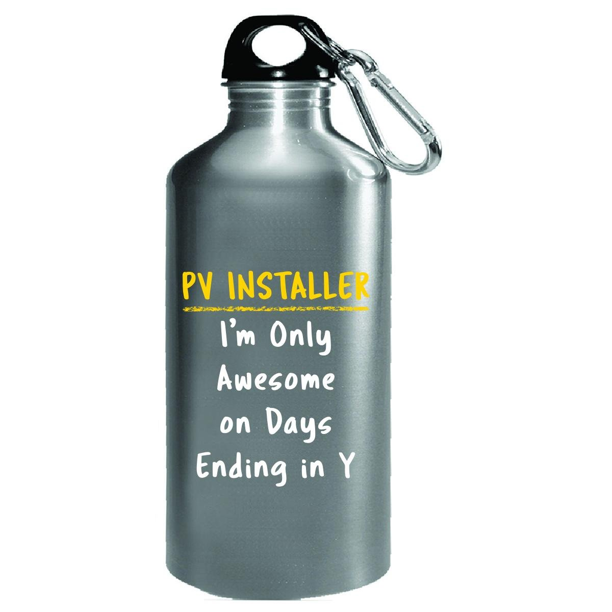 Pv Installer Awesome Sarcastic Funny Saying Solar Job Gift - Water Bottle